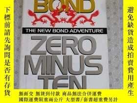 二手書博民逛書店Zero罕見Minus Ten The NEW Bond Adventures Raymond Benson 英