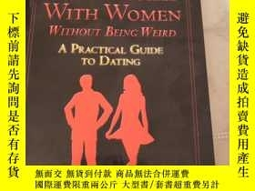 二手書博民逛書店HOW罕見TO SUCCEED WITH WOMEN WITHOUT BEINC WEIROD,A PRACTIC