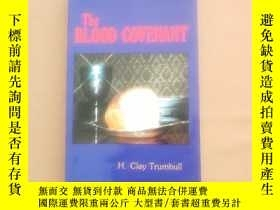 二手書博民逛書店THE罕見BLOOD COVENANTY11026 H. Clay Trumbull 出版2003