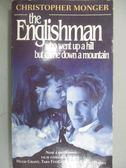 【書寶二手書T1/原文小說_NCI】THE ENGLISHMAN WHO WENT UP A HILL BUT CAME_Christopher: Monger