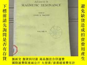 二手書博民逛書店advances罕見in magnetic resonance volume 11 (P1882)Y17341