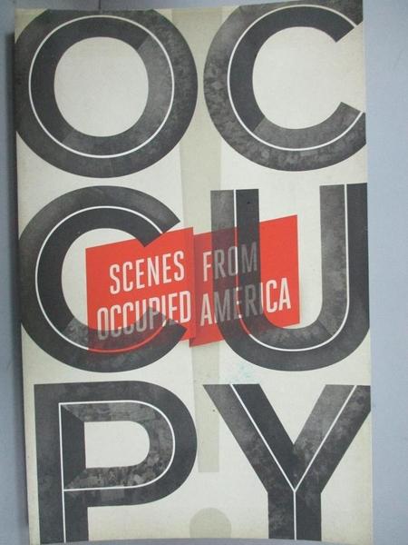 【書寶二手書T2/政治_NEV】Occupy!: Scenes from Occupied America_Taylor