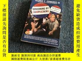 二手書博民逛書店Governing罕見by CampaigningY176068