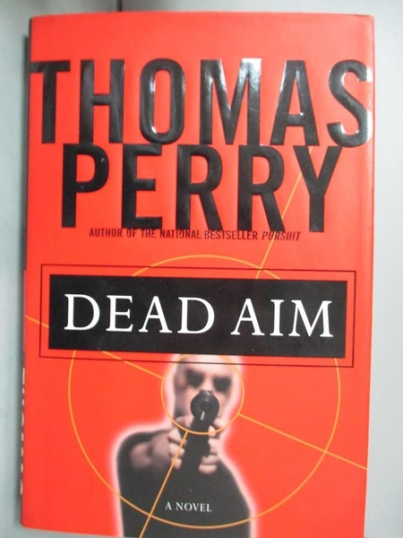 【書寶二手書T3/原文小說_DGR】Dead Aim_Perry, Thomas
