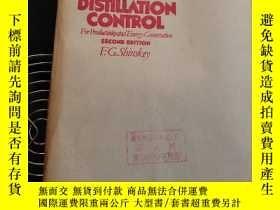 二手書博民逛書店DIStillation罕見Control(提高生產率和節能的蒸