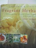 【書寶二手書T4/嗜好_DUI】Crabtree & Evelyn Fragrant Herbal_Lesley Bremness, Marie-Pierre Moine