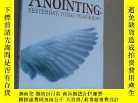 二手書博民逛書店The罕見anointing:yesterday,today,t