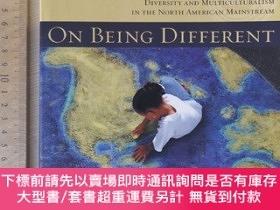 二手書博民逛書店On罕見being different diversity and multiculturalism in the