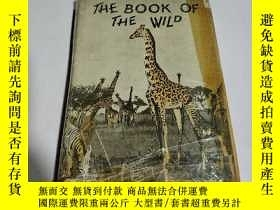 二手書博民逛書店THE罕見BOOK OF THE WILD:《野性的書》(英文)