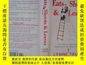 二手書博民逛書店eats罕見shoots & LEAVES THE ZERO tolerance APPROACH TO punc