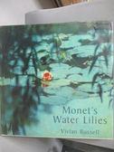 【書寶二手書T2/原文書_ZID】Monet s Water Lilies_Vivian Russell