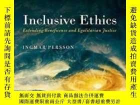 二手書博民逛書店Inclusive罕見EthicsY466342 Ingmar Persson Oxford Universi