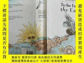 二手書博民逛書店To罕見the Ends of Earth: A Sea Tri