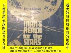 二手書博民逛書店MAN S罕見REACH FOR THE STARSY6388