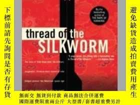 二手書博民逛書店thread罕見of silkworm 錢學森英文傳記Y2827
