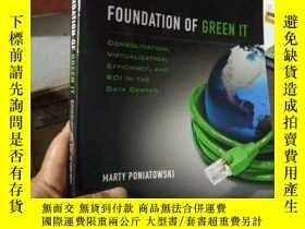 二手書博民逛書店Foundation罕見of Green IT: Consoli