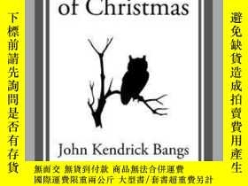 二手書博民逛書店A罕見Little Book of ChristmasY410016 John Kendrick Bangs