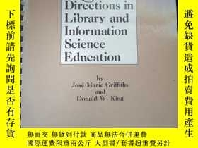 二手書博民逛書店New罕見Directions in Libraey and Information Science Educat