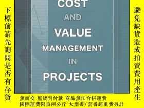 二手書博民逛書店Cost罕見and Value Management in ProjectsY410016 Ray R. Ve