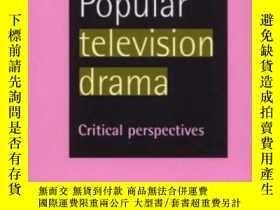 二手書博民逛書店British罕見Television Drama: Past Present And Future-英國電視劇:
