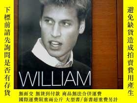 二手書博民逛書店外文版:WILLIAM罕見(英國威廉王子 畫冊)英文版 (原價1