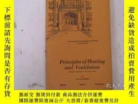 二手書博民逛書店民國:Principles罕見of Heating and Ventilation【USA】關於房屋建築結構等