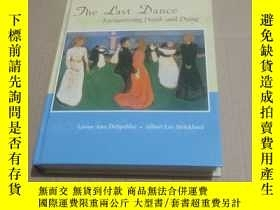 二手書博民逛書店(英文原版)The罕見Last Dance Encountering Death and Dying 最後的舞蹈: