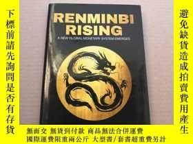 二手書博民逛書店Renminbi罕見Rising: A New Global M