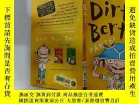 二手書博民逛書店Dirty罕見Bertie PANTS:骯臟的伯蒂的褲子Y200392