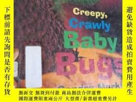 二手書博民逛書店Creepy,Crawly罕見Baby BugsY15389