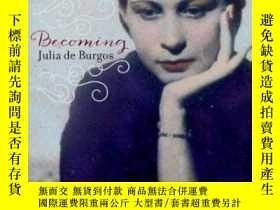 二手書博民逛書店Becoming罕見Julia De Burgos: The M