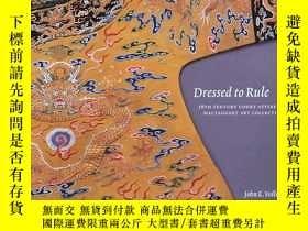 二手書博民逛書店Dressed罕見To Rule: 18th Century C