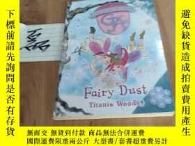 二手書博民逛書店Fairy罕見Dust (Titania Woods 著)Y15335 見圖 見圖