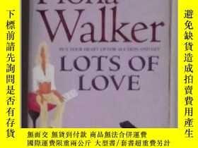 二手書博民逛書店英文原版罕見Lots of Love by Fiona Walk