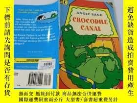 二手書博民逛書店Crocodile罕見Canal:鱷魚運河Y200392