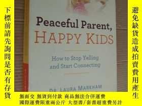 二手書博民逛書店Peaceful罕見parent,Happy kids:how