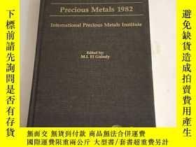二手書博民逛書店Precious罕見Metals 1982Y13534 Edited by M I EI Guindy Pe