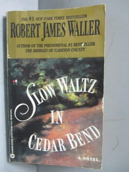 【書寶二手書T8/原文書_JSF】Slow Waltz in Cedar Bend_Robert James Walle