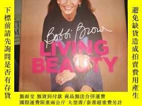 二手書博民逛書店BOBBI罕見BROWN LIVING BEAUTY·Y234006 Bobbi Brown Headline