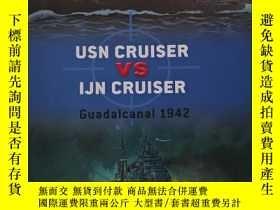 二手書博民逛書店USN罕見Cruiser VS IJN CruiserY3598