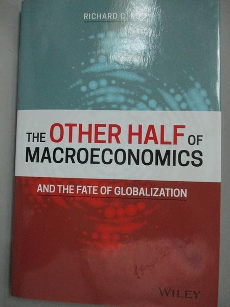 【書寶二手書T7/財經企管_KHS】The Other Half of Macroeconomics and the F