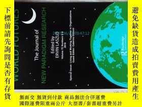 二手書博民逛書店World罕見Futures THE JOURNAL OF NEW PARADIGM RESEARCH 5-6 2