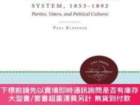 二手書博民逛書店The罕見Third Electoral System, 1853-1892Y255174 Paul Klep