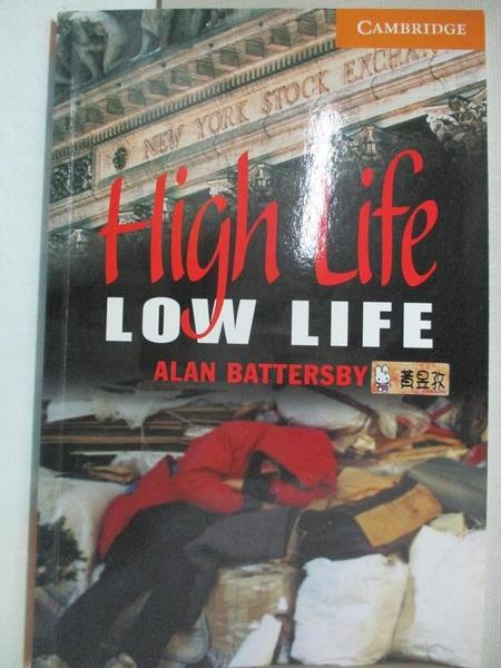 【書寶二手書T1/原文小說_C44】High Life, Low Life_Alan Battersby