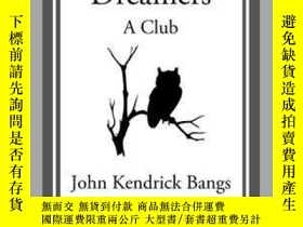 二手書博民逛書店罕見DreamersY410016 John Kendrick Bangs Start Classics (A
