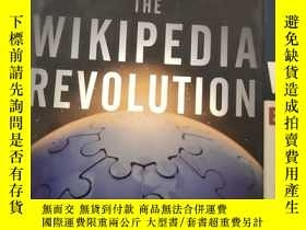 二手書博民逛書店The罕見Wikipedia Revolution (維基百科革