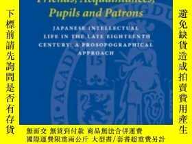 二手書博民逛書店Friends,罕見Acquaintances, Pupils