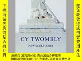 二手書博民逛書店Cy罕見Twombly: New SculpturesY3437