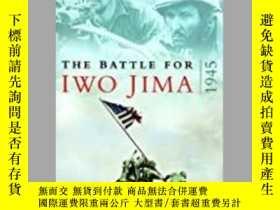 二手書博民逛書店The罕見Battle for Iwo Jima, 1945 (damaged)-1945年硫磺島戰役(損壞)