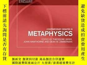 二手書博民逛書店Contemporary罕見Debates In MetaphysicsY364682 Sider, Theo